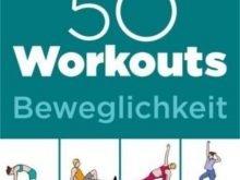 Medientipp: 50 Workouts – Beweglichkeit – Dehnen, schwingen und rollen – die besten Übungsreihen